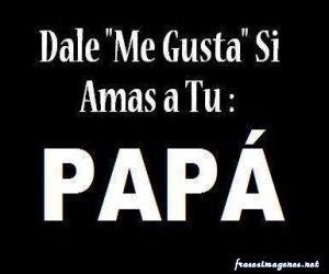 dale-like-si-amas-a-papa-
